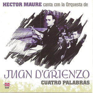 Juan D'Arienzo canta Hector Maure 歌手頭像