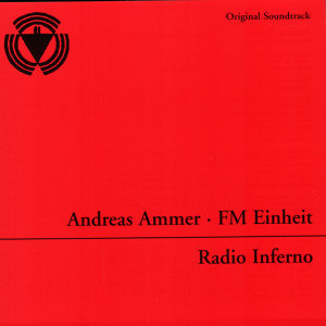 Andreas Ammer / FM Einheit 歌手頭像