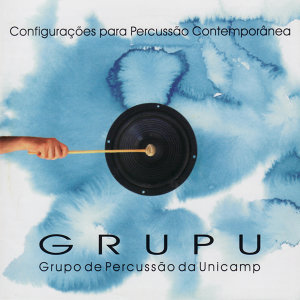 GRUPU - Classical Percussion Group of the University of Campinas - Brazil (UNICAMP) 歌手頭像