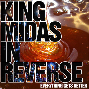 King Midas in Reverse