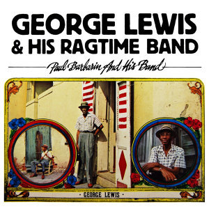 George Lewis And His Ragtime Band 歌手頭像