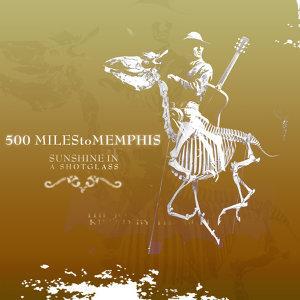 500 Miles To Memphis 歌手頭像