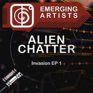 Alien Chatter Artist photo