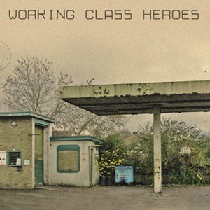 Working Class Heroes 歌手頭像