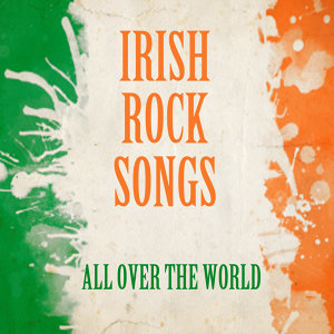 Irish Rock Songs