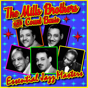 The Mills Brothers & Count Basie 歌手頭像