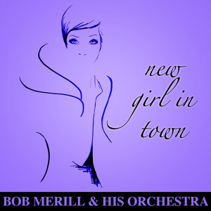 Bob Merill & His Orchestra 歌手頭像