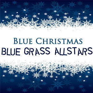 Blue Grass Allstars 歌手頭像
