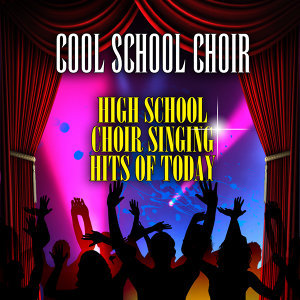 Cool School Choir 歌手頭像