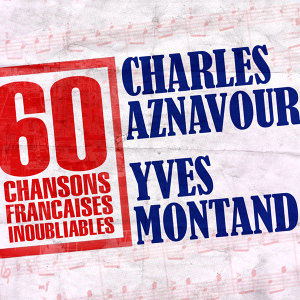 Charles Aznavour & Yves Montand 歌手頭像