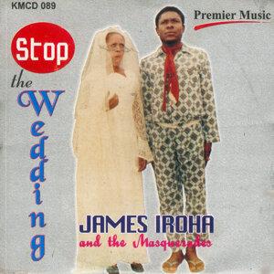 James Iroha And The Masquerades 歌手頭像