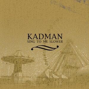 Kadman 歌手頭像