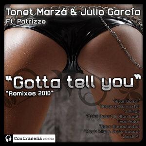 Tonet Marza, Julio Garcia, Patrizze 歌手頭像