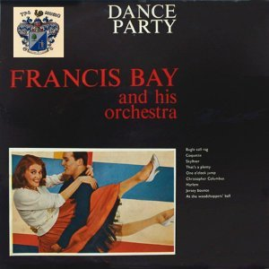 Francis Bay And His Orchestra 歌手頭像