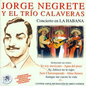 Jorge Negrete Y El Trío Calaveras 歌手頭像