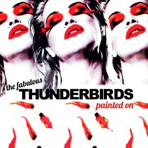 THE FABULOUS THUNDERBIRDS 歌手頭像