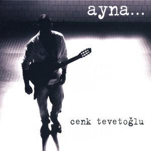 Cenk Tevetoğlu 歌手頭像