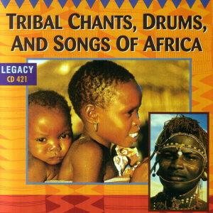Tribal Chants, Drums, and Songs of Africa 歌手頭像