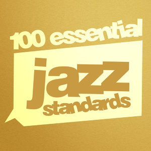 100 Essential Jazz Standards 歌手頭像