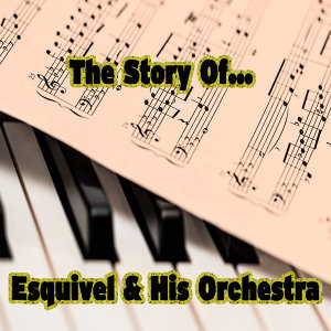Esquivel & His Orchestra 歌手頭像
