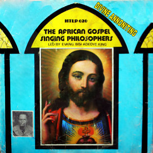 Evang. Bisy Adeoye King and the African Gospel Singing Philosophers 歌手頭像