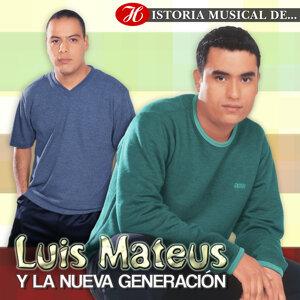 Luis Mateus y la Nueva Generación