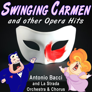 Antonio Bacci and The La Strada Orchestra and Chorus 歌手頭像