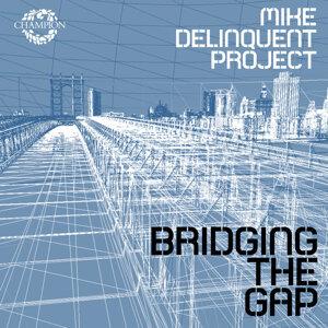 Mike Delinquent Project 歌手頭像