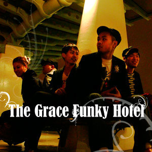 the grace funky hotel 歌手頭像