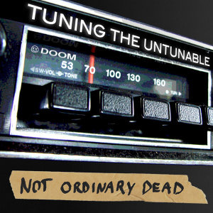 Not Ordinary Dead