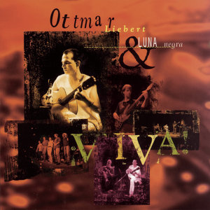 Ottmar Liebert & Luna Negra (奧特瑪利伯特 & 黑月樂團) 歌手頭像