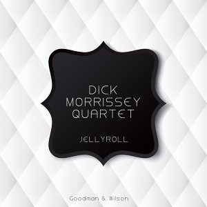 Dick Morrissey Quartet 歌手頭像