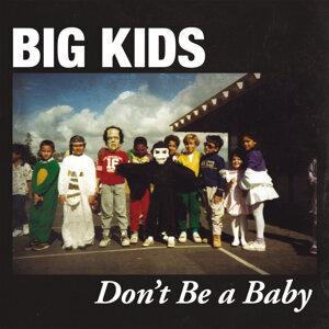 Big Kids 歌手頭像