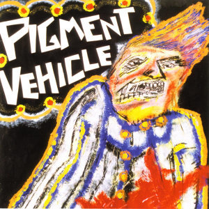 Pigment Vehicle 歌手頭像