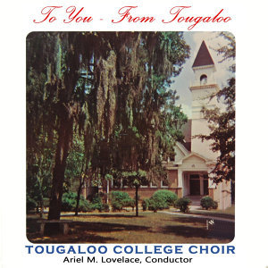 Tougaloo College Choir 歌手頭像