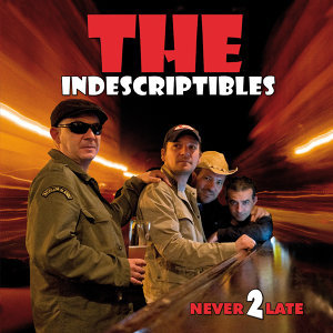 The Indescriptibles 歌手頭像