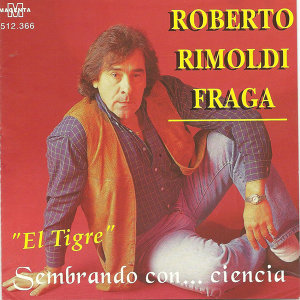 "Roberto Rimoldi Fraga ""el tigre"" 歌手頭像"