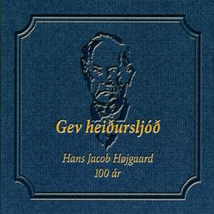 Gev Heiðursljóð - Hans Jacob Højgaard 100 ár 歌手頭像