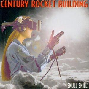 Century Rocket Building