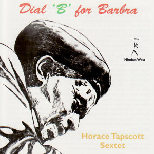 Horace Tapscott Sextet