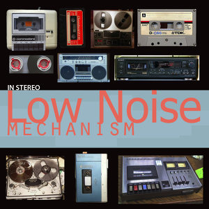 LOW NOISE MECHANISM 歌手頭像