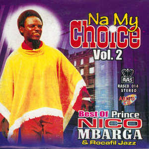 The Best Of Prince Nico Mbarga & Rocafil Jazz