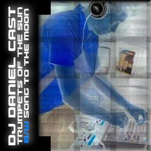 DJ Daniel Cast 歌手頭像