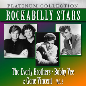 The Everly Brothers, Bobby Vee, Gene Vincent 歌手頭像