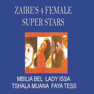Mbilia Bel, Lady Issa, Tshala Muana, Faya Tess 歌手頭像