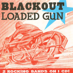 Blackout & Loaded Gun 歌手頭像