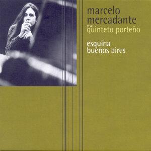 Marcelo Mercadante Y Su Quinteto Porteño 歌手頭像