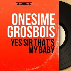 Onesimé Grosbois 歌手頭像