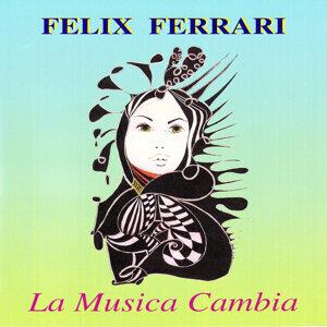 Felix Ferrari 歌手頭像