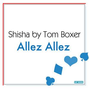 Shisha by Tom Boxer 歌手頭像